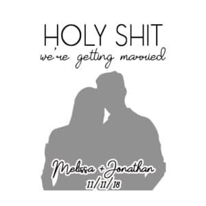 Holy Shit We're Getting Married Rubber Stamp